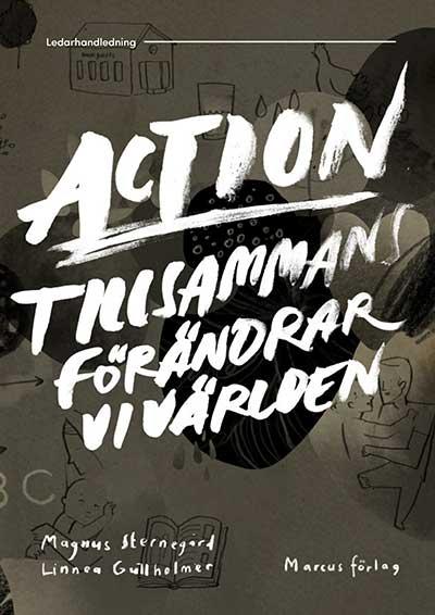 Action – tillsammans förändrar vi världen