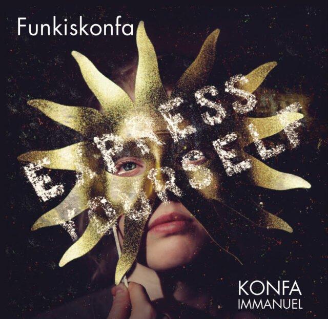 Express Yourself – Funkiskonfa